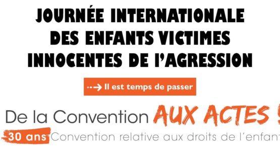 Journée Internationale des Enfants victimes innocentes d'agression