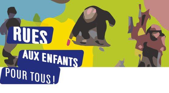 """Inscrivez-vous au Forum National """"Rues aux enfants, Rues pour tous"""" le 8 octobre à Paris"""